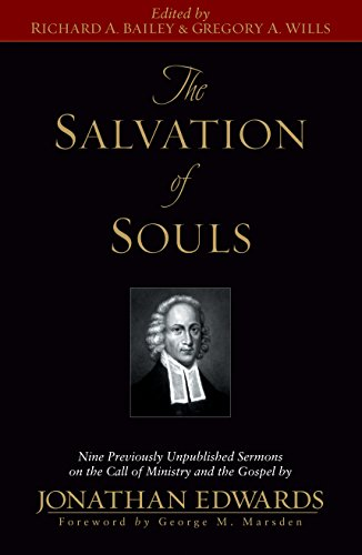 The Salvation of Souls: Nine Previously Unpublished: Bailey, Richard A.;