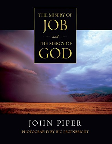 9781581344554: The Misery of Job and the Mercy of God