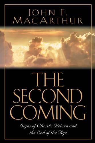 9781581344936: The Second Coming: Signs of Christ's Return and the End of the Age