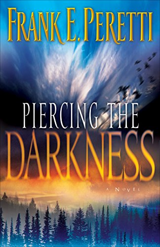 9781581345278: Piercing the Darkness