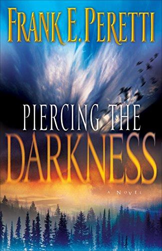9781581345278: Piercing the Darkness