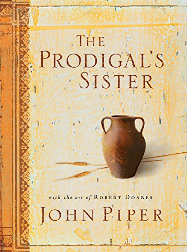 9781581345292: The Prodigal's Sister (With the Art of Robert Doares)