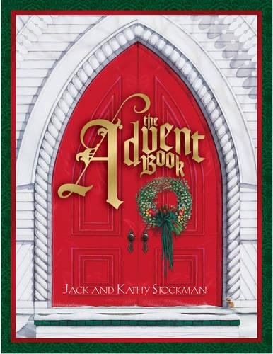 The Advent Book: Stockman, Jack, Stockman,