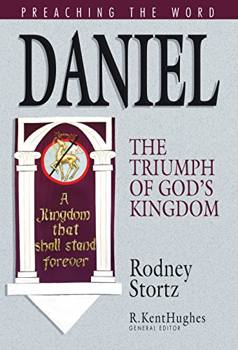 9781581345506: Daniel: The Triumph of God's Kingdom (Preaching the Word)