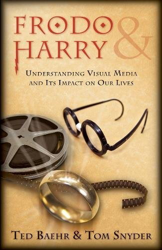 9781581345599: Frodo & Harry: Understanding Visual Media and Its Impact on Our Lives