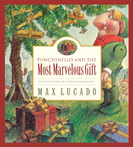 9781581345629: Punchinello and the Most Marvelous Gift