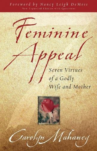 9781581346152: Feminine Appeal (New Expanded Edition with Questions)