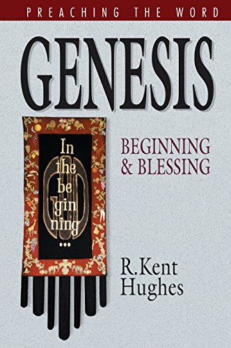 9781581346299: Genesis: Beginning and Blessing (Preaching the Word)