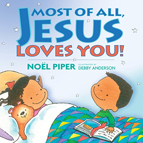 9781581346305: Most of All, Jesus Loves You!