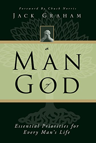 A Man of God: Essential Priorities for Every Man's Life (158134662X) by Graham, Jack