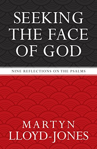 9781581346756: Seeking the Face of God: Nine Reflections on the Psalms