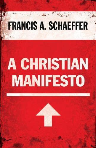9781581346923: A Christian Manifesto
