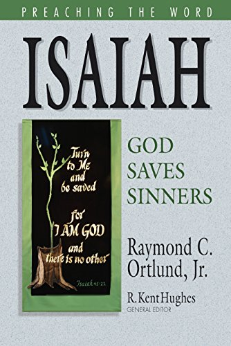 9781581347272: Isaiah: God Saves Sinners (Preaching the Word)