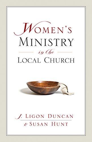 9781581347500: Women's Ministry in the Local Church