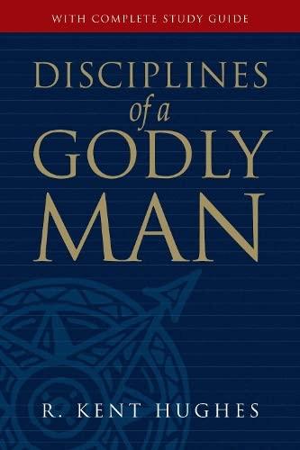 9781581347586: Disciplines of a Godly Man