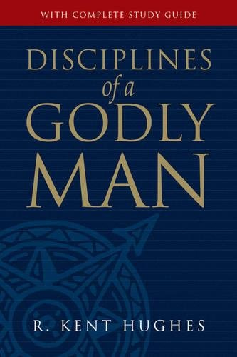 9781581347586: Disciplines of a Godly Man (Paperback Edition)