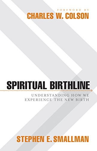 Spiritual Birthline: Understanding How We Experience the New Birth