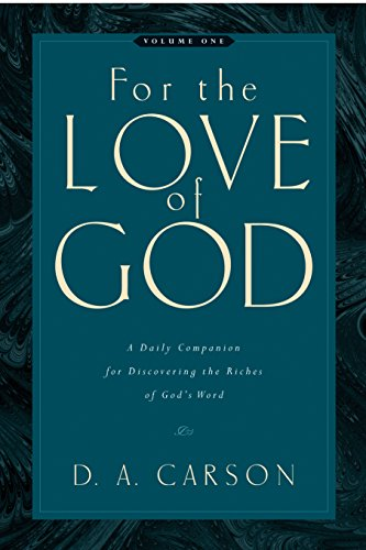9781581348156: For the Love of God: A Daily Companion for Discovering the Riches of God's Word: 1