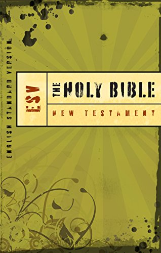 Holy Bible: Outreach New Testament Edition: ESV Bibles by