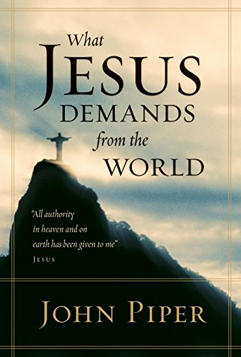 9781581348453: What Jesus Demands from the World