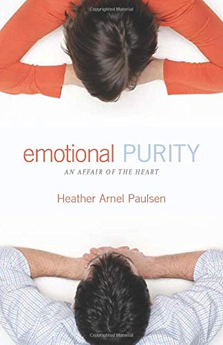 Emotional Purity : An Affair of the Heart