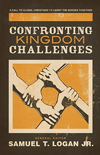 Confronting Kingdom Challenges: A Call to Global: Logan Jr., Samuel