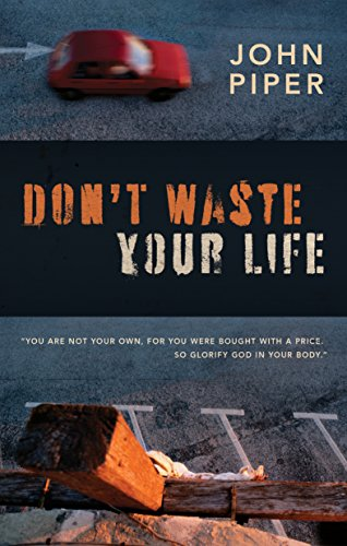 9781581348712 Dont Waste Your Life Group Study Edition