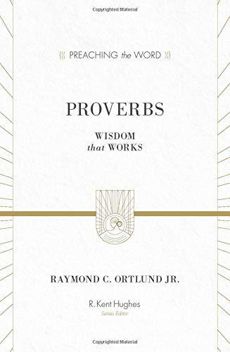 9781581348835: Proverbs: Wisdom That Works
