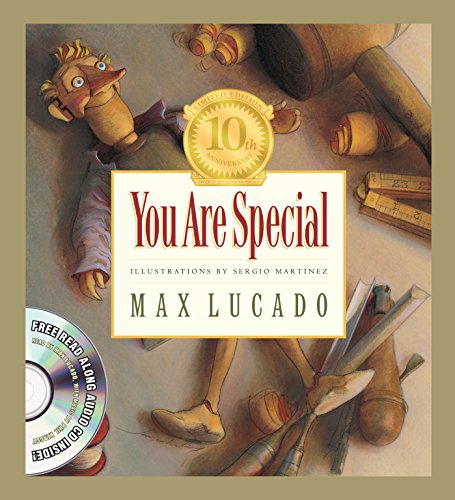 You Are Special (Tenth Anniversary Limited Edition) (Max Lucado's Wemmicks) (9781581348941) by Max Lucado