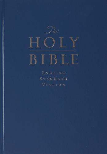 ESV Pew and Worship Bible, Large Print (Navy Blue) (9781581349030) by ESV Bibles by Crossway