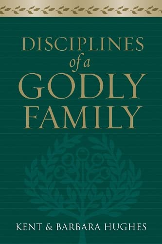 9781581349412: Disciplines of a Godly Family