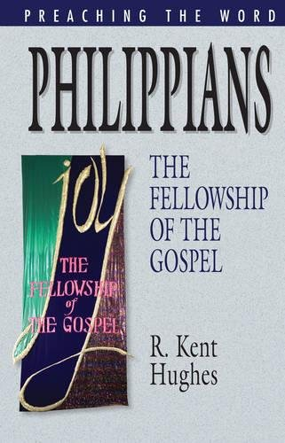 9781581349542: Philippians: The Fellowship of the Gospel (Preaching the Word)
