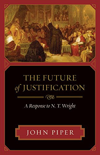 9781581349641: The Future of Justification: A Response to N. T. Wright