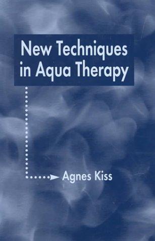 9781581410068: New Techniques in Aqua Therapy