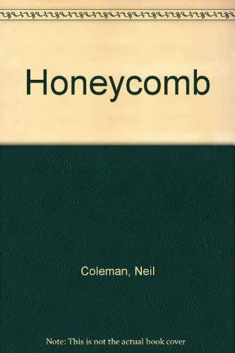 Honeycomb: Coleman, Neil