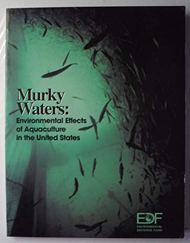 9781581442977: Murky waters: Environmental effects of aquaculture in the United States