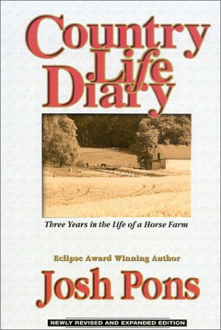 9781581500196: Country Life Diary : Three Years in the Life of a Horse Farm (Revised Edition)