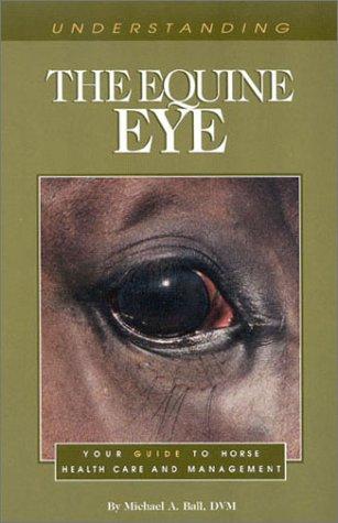 9781581500325: Understanding the Equine Eye