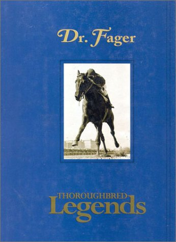 9781581500431: Dr. Fager: Thoroughbred Legends