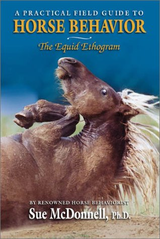 The Equid Ethogram : A Practical Field: Sue McDonnell