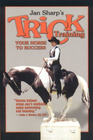 9781581501100: Trick Training Your Horse to Success