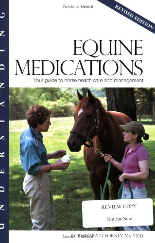 9781581501513: Understanding Equine Medications: Your Guide to Horse Health Care and Management (Horse Health Care Library)