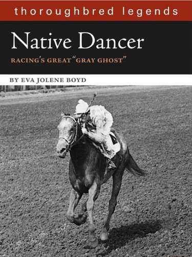 9781581501766: Native Dancer: Thoroughbred Legend (Thoroughbred Legends (Unnumbered))