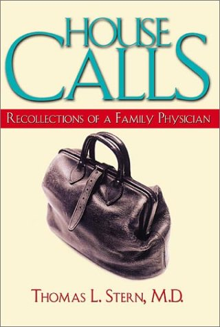 9781581510331: House Calls: Recollections of a Family Physician