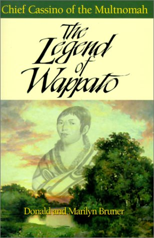 9781581510393: The Legend of Wappato : Chief Cassino of the Multnomahs