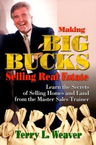 9781581510652: Making Big Bucks Selling Real Estate