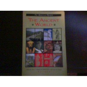 The Ancient World (The Asheville Reader) First Edition: Brian S. Hook [Editor]; Merritt Moseley Jr ...