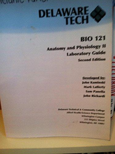 9781581527100: BIO 121 Anatomy & Physiology II - LAB GUIDE (2nd Edition)