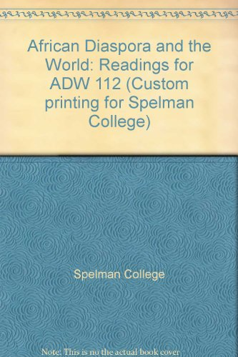 9781581528435: African Diaspora and the World: Readings for ADW 112 (Custom printing for Spelman College)