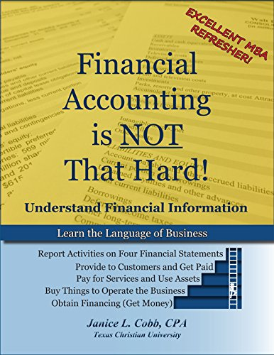 9781581529654: Financial Accounting Is NOT That Hard!
